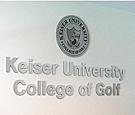 Keiser University, College of Golf - Interior flat-cut and engraved brushed aluminum logo and letters