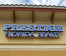 Prestige Florida Realty - Channel Letters
