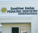 Sunshine Smiles Pediatric Dentistry - Flat-cut dimensional acrylic lettering